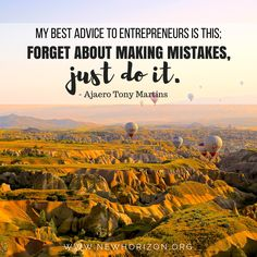 Don't be afraid to make mistakes.