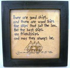 Framed stitchery with friend-ship saying.
