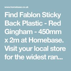 Find Fablon Sticky Back Plastic - Red Gingham - 450mm x 2m at Homebase. Visit your local store for the widest range of paint & decorating products.