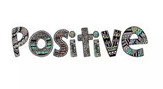 Positivity keeps negativity at bay