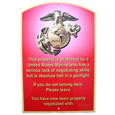 USMC Warning Sign #marinecorps