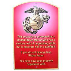 USMC Warning Sign #marinecorps