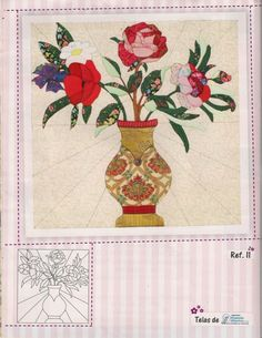 applique vase and flowers Arts And Crafts, Diy Crafts, All Flowers, Couture, Applique Quilts, Free Sewing, Paper Piecing, Flower Vases, Quilt Patterns