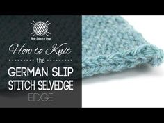 How to Knit the German Slip Stitch Selvedge Edge best for stockinette, creates a nice clean edge and helps it to roll less