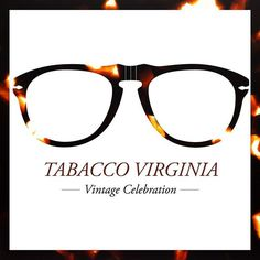 Tabacco Virginia frames mirror the interplay between light and earth :: #VintageCelebration #BardiFotoOttica