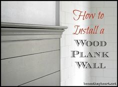 How to Cap Off a Wood Plank Wall with Decorative Trim - Beneath My Heart