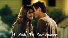 Quote #29: From A Walk To Remember   Movie Quotes Online