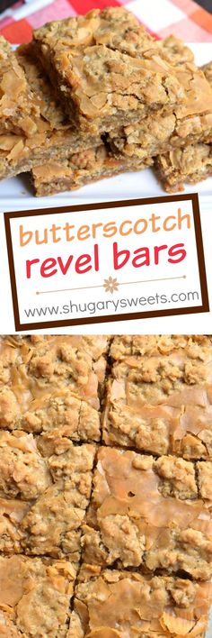 Chewy and sweet, these Butterscotch Revel Bars are a wonderful dessert to make for your next potluck, bake sale or party. They are also a great treat to bake and freeze for school lunches!: