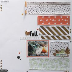 Fall Favorites - Scrapbook.com - Hand cut various patterned paper into rectangular shapes. The hand cut imperfection gives them a whimsical feel.