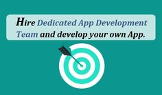 Hire Dedicated App Development Team and develop your own App. To Focus, App Development, Investing, Business, Store, Business Illustration