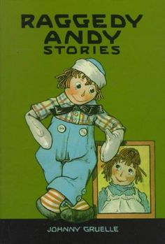 Precision Series Raggedy Andy Stories: Introducing the Little Rag Brother of Raggedy Ann