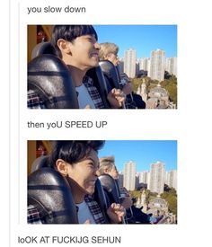EXO lyrics you slow down then you speed up