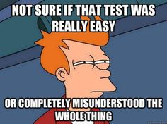 Here's how the exam went: