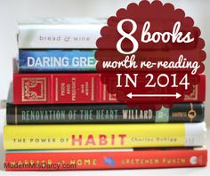 Saying you want to RE-READ a book is a pretty serious recommendation! These are the books I want to re-read in 2014.