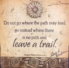 Here's to being a trailblazer!