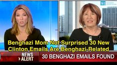 Benghazi Mom Not Surprised 30 New Clinton Emails Are Benghazi-Related