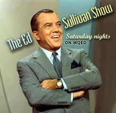 The Ed Sullivan Show, realllllly big shoe. I loved the little mouse, Topo Gigio.