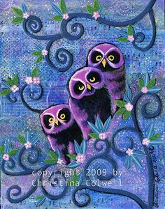 'three owls' by Christina Colwell