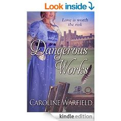 Dangerous Works - Kindle edition by Caroline Warfield. Romance Kindle eBooks @ AmazonSmile.