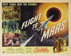 'Flight To Mars' - Fantastic Glossy Print Taken From A Vintage Movie Poster Science Fiction, Fiction Movies, Sci Fi Movies, Fantasy Movies, Sci Fi Fantasy, Mars Movies, Horror Movie Posters, Retro Futurism, Vintage Movies