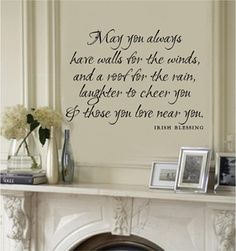 Irish Blessing....would love this on my wall!