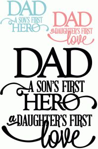 Silhouette Online Store - View Design #43589: dad: son's first hero daughters first love - vinyl phrase