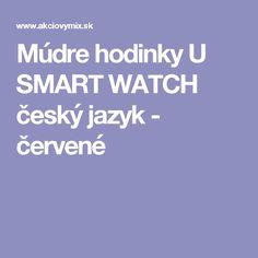 Múdre hodinky U SMART WATCH český jazyk - červené