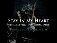 Stay In My Heart (1998) - Kelly SIMONZ's BLIND FAITH - YouTube