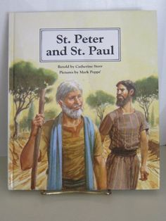 St. Peter and St. Paul (People of the Bible Series) by Catherine Storr http://www.amazon.com/dp/0817219986/ref=cm_sw_r_pi_dp_A28Qvb13YRS3M