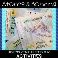 This product includes interactive notebook activities surrounding the following topics:-Valence electrons-Electron dot diagrams-Chemical bonds-The periodic table and electron arrangement-Ions-Ionic bonds-Chemical formulas-Subscripts-Covalent bonds -MoleculesFor each activity, there is the option to use the activity with the information completely filled in, partially filled in, or completely blank.