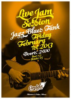 Live Jam Session continues at Candela Rock Bar.  Poster by the comeback studio.