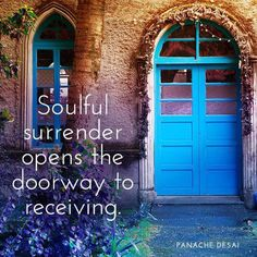 You are here to make a difference by opening your heart and surrendering that which no longer serves you.