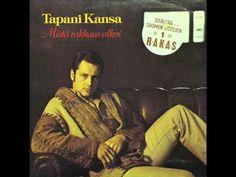 Tapani Kansa - Anteeksi On Pyytää Vaikeaa (1977)