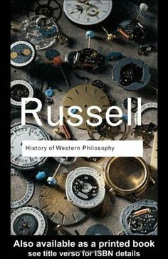 History of Western Philosophy (Routledge Classics) by Bertrand Russell. $5.60. Publisher: POCKET BOOKS; 2 edition (March 30, 2007). 791 pages. Author: Bertrand Russell