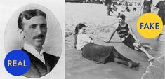 7 (More) Fun Facts That Are Total Lies Nikola Tesla was many things: a pool hustler, a gambling addict, a eugenicist, and a legendary genius. But despite what you may have seen recently in the miscaptioned photo above, Nikola Tesla was never a swimming instructor. The photo is actually from 1898. And while the photo does bear a resemblance to the genius inventor, it's almost certainly not him.