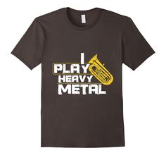 I Play Heavy Metal Tuba T-Shirt