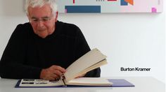 Burton Kramer Film Trailer by Greg Durrell. Burton Kramer is a leading Canadian designer, educator and painter.