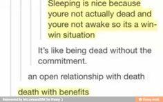 Death with benefits haha