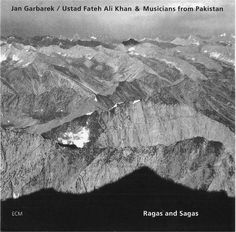 Jan Garbarek: Ragas and Sagas