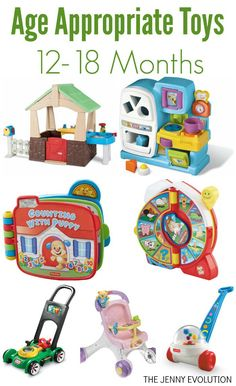 Developmentally Appropriate Toys for Infants 12-18 Months