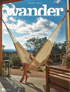 Wander: Winter 2015. Destination-based adventures, spas and lodges, plus holiday gift guide for the wellness traveler!