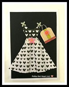 Handmade card of a pleated dress with black and white hearts and a beautiful pink bag.  For your favorite Shopaholics and girls who just want to shop! Created by Polka Dot Heart Art.