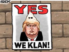 Donald Trump: Yes We Klan - that's where I get all my great, fantastic, terrific bigoted tweets & memes from!