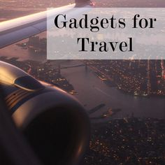 6 Gadgets That Will Make You Travel Like a Pro ~ Levo League #articles
