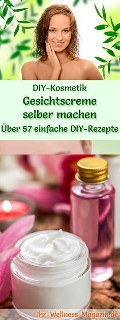 60 DIY-Rezepte für Gesichtscremes zum Selbermachen, wie z.B Aloe Vera Creme, Ringelblumen-Creme, Hyaluronsäure-Creme, Cremes für alle Hauttypen ...