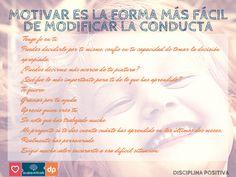 Motivar es la forma más fácil de modificar la conducta! #DisciplinaPositiva #EscuelaenREDada