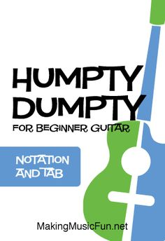 Sing and play your favorite songs from the MakingMusicFun.net Songbook. #guitarlessons #makingmusicfun Free Printable Sheet Music, Free Sheet Music, Music Tabs, Guitar Sheet Music, Guitar Chord Chart, Lead Sheet, Easy Guitar, Humpty Dumpty, Guitar For Beginners