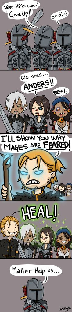 """I'll show you why mages are feared!"" haha oh Anders :p"