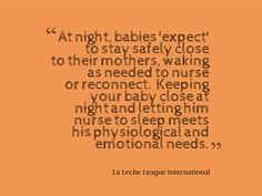 #breastfeeding. We chose not to co-sleep, but I support families who choose to!