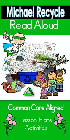 One week of ELA and Science Activities for Michael Recycle in this Interactive Read Aloud will make learning about Earth Day, April 22nd, fun, engaging, and provide K-2nd grade students a fun, engaging, but rigorous way to learn how to care for Earth with this Common Core Aligned Read Aloud that comes with lesson plans and activities using the picture book, Michael Recycle, By Ellie Bethel. #earthdat #readalouds #teacherspayteachers #readingteachers #education #oink4pigtales